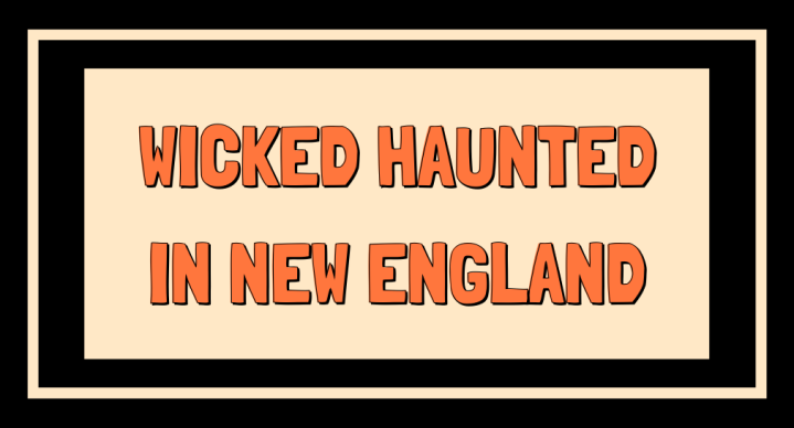 haunted places new england